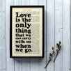 "Bookishly ""Love is the only thing..."" from Little Women by Louisa May Alcott Framed Typography"