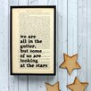 "Bookishly ""We Are All in the Gutter..."" from Lady Windermere's Fan by Oscar Wilde Framed Typography"