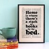 "Bookishly ""Home is Where There's a Stack of Books Framed Typography"