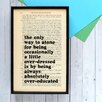 "Bookishly ""Being Absolutely Over-educated..."" from The Picture of Dorian by Oscar Wilde Framed Typography"