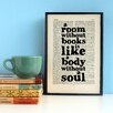 "Bookishly ""A Room Without Books..."" by Cicero Framed Typography"