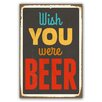 Cuadros Lifestyle Schild Wish You were Beer - 45 x 30 cm