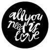Cuadros Lifestyle All You Need is Love Wall Tattoo