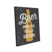 Click Wall Art Beer Doesn't Ask Silly Questions Graphic Art on Wrapped Canvas