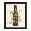 Click Wall Art Wish You Were Beer Framed Graphic Art