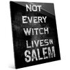 Click Wall Art 'Not Every Witch Lives In Salem' Textual Art