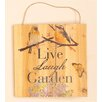 Live, Lunch, Garden Hanging Wood Sign - Worth Imports Garden Statues and Outdoor Accents