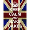 Signs 2 All Schild Keep Calm and Bake Cakes, Grafikdruck