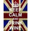 Signs 2 All Leinwandbild Keep Calm and Drink Wine, Grafikdruck