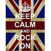 Signs 2 All Keep Calm and Rock On Graphic Art Plaque