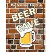 Signs 2 All Welcome To the Beer Cave Graphic Art on Canvas