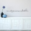 Belvedere Designs LLC Always Be Thankful Wall Decal