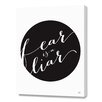 Curioos Fear is A Liar Quote by Renee Tohl Textual Art on Canvas