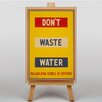 Big Box Art Don't Waste Water No.4 Typography on Canvas