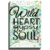 Bashian Home Wild Heart Gypsy Soul by Jenndalyn Textual Art on Wrapped Canvas