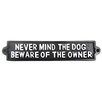SKStyle Never Mind The Dog Beware of The Owner Wall Décor