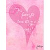 "Buy Art For Less ""My Favorite Love Story Is Ours"" by Jill Meyer Graphic Art on Wrapped Canvas"