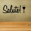 Decal the Walls Salute with Wine Glass Wall Decal