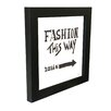 Andrew Lee Fashion This Way Framed Typography