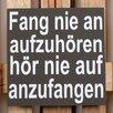 Factory4Home 2-tlg. Schild-Set BD-Fang nie an auf zu hören, Typographische Kunst in Schwarz