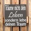 Factory4Home 2-tlg. Schild-Set BD-Träume nicht dein Leben, Typographische Kunst