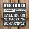 Factory4Home 2-tlg. Schild-Set BD-Wer immer Schwarz Weiss denkt, Typographische Kunst in Schwarz