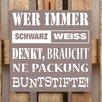 Factory4Home 2-tlg. Schild-Set BD-Wer immer Schwarz Weiss denkt, Typographische Kunst in Taupe