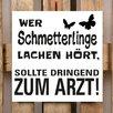Factory4Home 2-tlg. Schild-Set BD-Wer Schmetterlinge lache hört, Typographische Kunst in Weiß