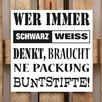 Factory4Home 2-tlg. Schild-Set BD-Wer immer Schwarz Weiss denkt, Typographische Kunst in Weiß