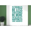 Cut It Out Wall Stickers May Your Troubles Be Less and Your Blessings Be More Wall Sticker