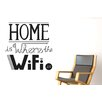 Cut It Out Wall Stickers Home Is Where the Wifi Is Wall Sticker