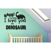 Cut It Out Wall Stickers Rawr Means I Love You In Dinosaur Wall Sticker