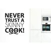 Cut It Out Wall Stickers Never Trust A Skinny Cook With Moustache Wall Sticker