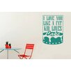 Cut It Out Wall Stickers I Love You Like a Fat Kid Loves Cake Framed Wall Sticker