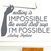 Cut It Out Wall Stickers Audrey Hepburn Nothing Is Impossible the Word Itself Says I'm Possible Wall Sticker