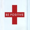 Cut It Out Wall Stickers Be Positive Door Room Wall Sticker