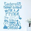 Cut It Out Wall Stickers Cinderella Never Asked for a Prince Wall Sticker