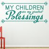 Cut It Out Wall Stickers My Children Are My Greatest Blessing Wall Sticker