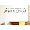 Cut It Out Wall Stickers A Home Is Made Of Hopes And Dreams Wall Sticker