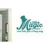 Cut It Out Wall Stickers A Little Magic Can Take You A Long Way Wall Sticker