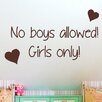 Cut It Out Wall Stickers No Boys Allowed Girls Only Wall Sticker