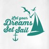 Cut It Out Wall Stickers Let Your Dreams Set Sail Door Room Wall Sticker