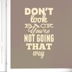 Cut It Out Wall Stickers Dont Look Back Not Going That Way Wall Sticker