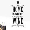 Cut It Out Wall Stickers Home Is Where The Wine Is Wall Sticker