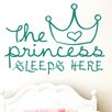 Cut It Out Wall Stickers The Princess Sleeps Here Wall Sticker