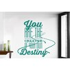 Cut It Out Wall Stickers You Are The Creator Of Our Own Destiny Wall Sticker