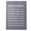 "Bloomingville ""Life Is Short…"" Textual Art on Plaque"