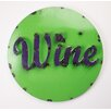 My Amigos Imports Round Wine Recycled Metal Sign Wall Decor