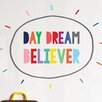 The Lovely Wall Company Day Dream Believer Wall Decal