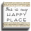 Kavka 'This is My Happy Place' Textual Art on Wrapped Canvas